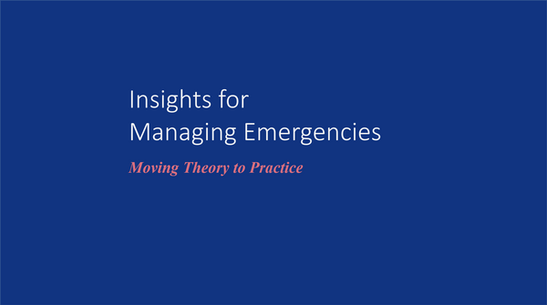 Insights for Managing Emergencies Series Introduction